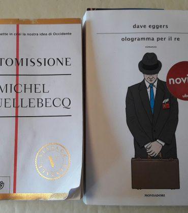 Due libri letti di Houellebecq ed Eggers